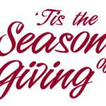 Tis The Season Of Giving!